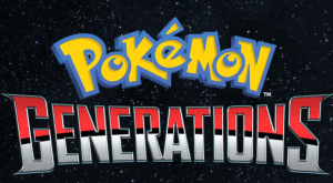 Pokemon Generations – A New Animated Series Coming To YouTube