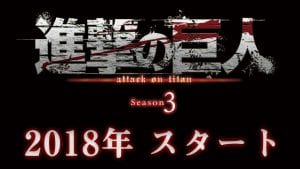 Attack on Titan Season 3 Confirmed For 2018!