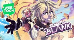 City Of Blank – A Webtoon About World That Hides Its Face Behind Masks! First Impression!